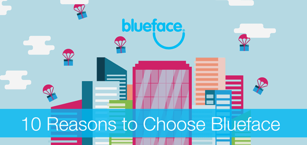 10 Compelling Reasons Why Blueface is Right for your
