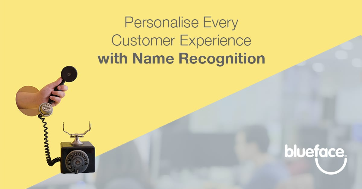 customers name recognition