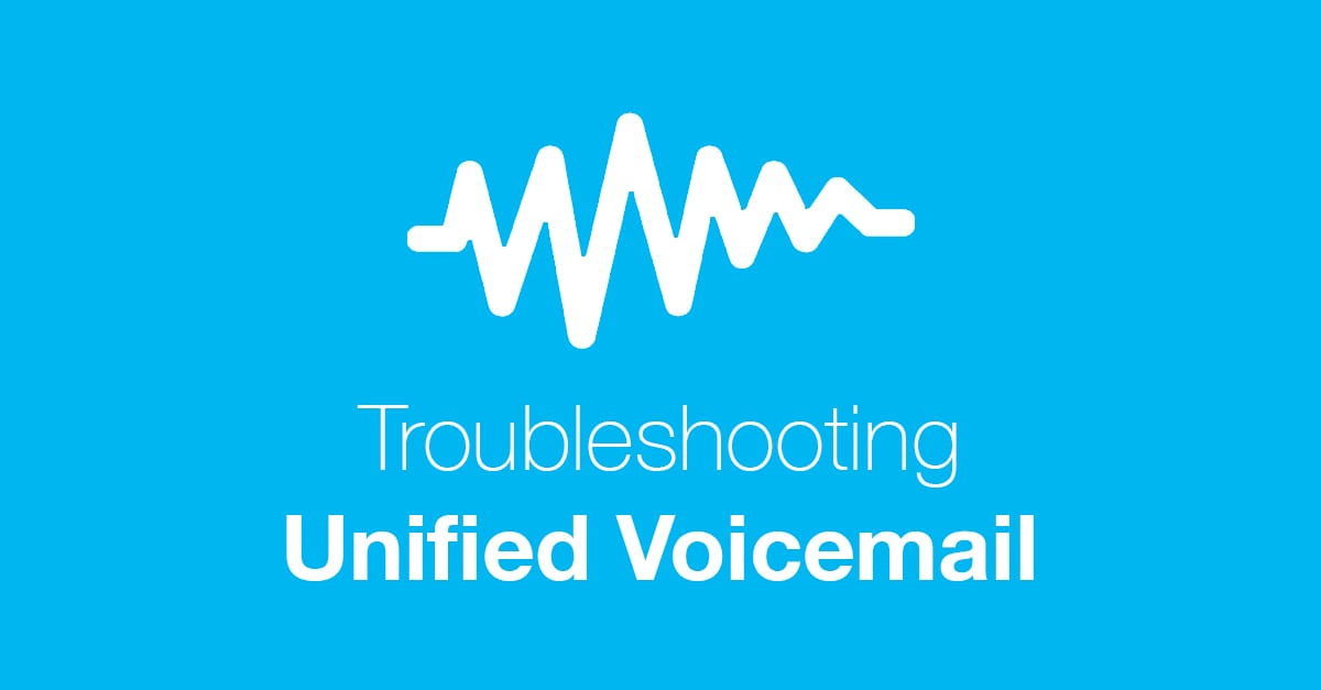 Voicemail troubleshooting